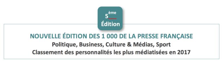 LES 1000 DE LA PRESSE FRANCAISE 2017 (5eme édition)