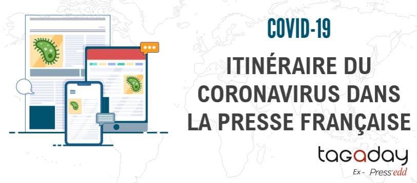 Covid-19 : itinéraire du Coronavirus dans la presse française