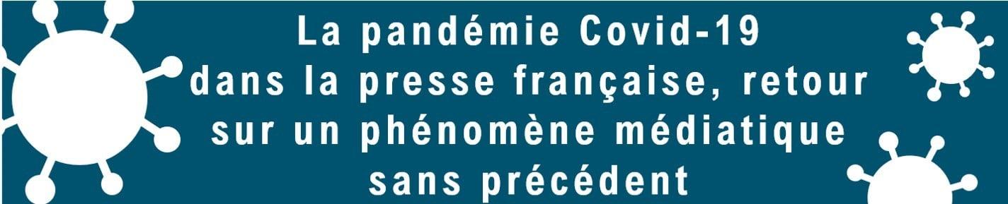 La pandemie Covid-19 dans la presse française